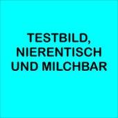 Testbild, Nierentisch und Milchbar von Various Artists