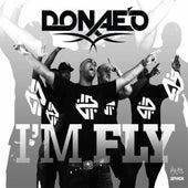 I'm Fly by Donaeo
