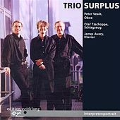 Chamber Recital: Trio Surplus by Various Artists