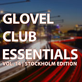 Glovel Club Essentials, Vol. 14 / Stockholm Edition de Various Artists