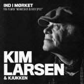 Ind I Mørket by Kim Larsen