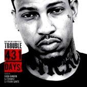 431 Days von Trouble