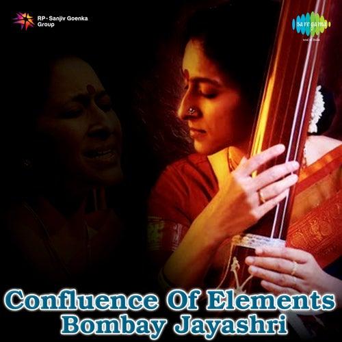 Confluence of Elements by Bombay S. Jayashri