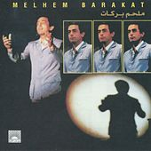 Melhem Barakat by Melhem Barakat