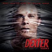 Dexter 8 (Music from the Showtime Original Series) de Various Artists