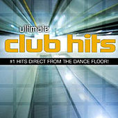 Ultimate Club Hits by Various Artists
