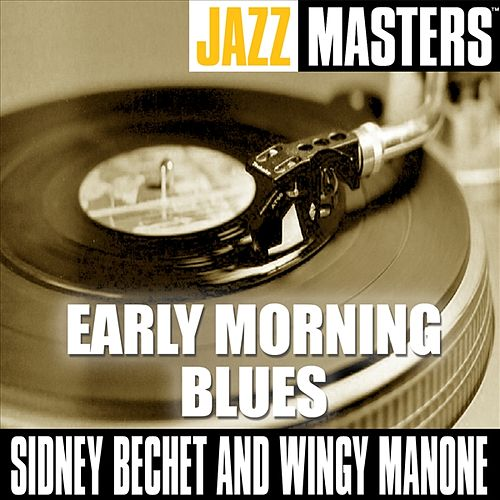 Early Morning Blues by Sidney Bechet