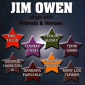 Jim Owen Sings With Friends & Heroes by Jim Owen