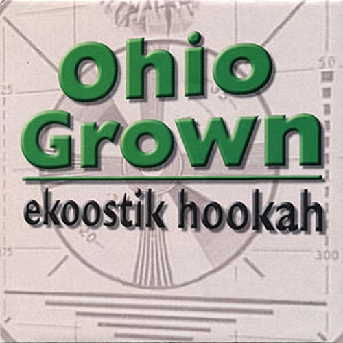 Ohio Grown by Ekoostik Hookah