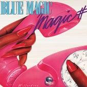 Magic # by Blue Magic
