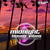 Midnight House Vibes, Vol. 23 by Various Artists