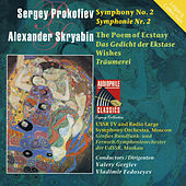 Prokofiev: Symphony No. 2 - Scriabin: The Poem of Ecstasy - Reverie by USSR TV and Radio Large Symphony Orchestra