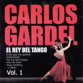 El Rey del Tango, Vol. 1 by Carlos Gardel