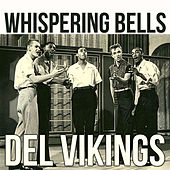 Whispering Bells de The Del-Vikings