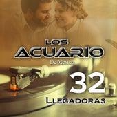32 Llegadoras by Los Acuario De Mexico