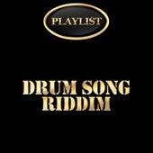 Drum Song Riddim Playlist von Various Artists