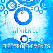 Electro Elements: Winter, Vol. 10 by Various Artists