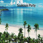 Soukouss Party by Various Artists