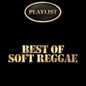 Best of Soft Reggae Playlist de Various Artists