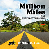 Million Miles von Funkstar De Luxe