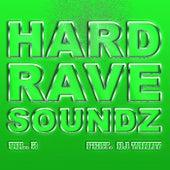 Hard Rave Soundz, Vol. 2 by Various Artists