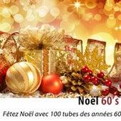 Noël 60's (Fêtez Noël avec 100 tubes des années 60) [Remastered] by Various Artists