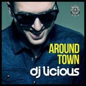 Around Town by DJ Licious