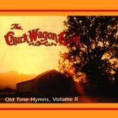 Old Time Hymns Vol. 2 by Chuck Wagon Gang