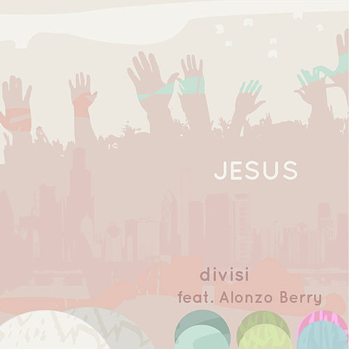 Jesus by Divisi