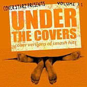 Under the Covers - Cover Versions of Smash Hits, Vol. 31 von The Minister of  Soundalikes