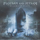 Dreams of Death de Flotsam & Jetsam