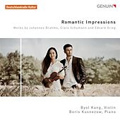 Romantic Impressions: Works by Brahms, C. Schumann & Grieg by Byol Kang
