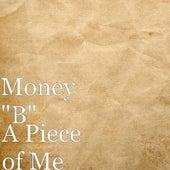 A Piece of Me de Money (Hip-Hop)