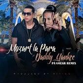 Pa Gozar (Remix) [feat. Daddy Yankee] de Mozart La Para