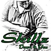Down 4 U by Skillz