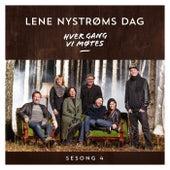 Hver gang vi møtes - Sesong 4 - Lene Nystrøms dag by Hver gang vi møtes (sesong7)