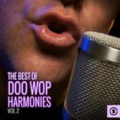 The Best of Doo Wop Harmonies, Vol. 2 by Various Artists
