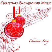 Christmas Background Music by Christmas Songs
