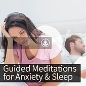 Guided Meditation for Anxiety and Sleep by Guided Meditation