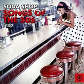 Soda Shop Songs of the 50s, Vol. 2 by Various Artists