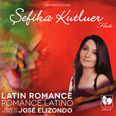 Latin Romance de Sefika Kutluer