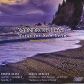 Wondrous Love: Works for Solo Cello by Miranda Wilson