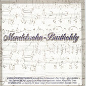 Mendelssohn - Bartholdy by Various Artists