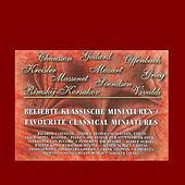 Favorite Classical Miniatures by Various Artists