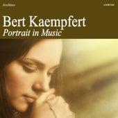Portrait in Music by Bert Kaempfert