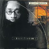 Bang! Zoom by Bobby McFerrin