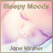 Sleepy Moods - Collection by Jane Winther