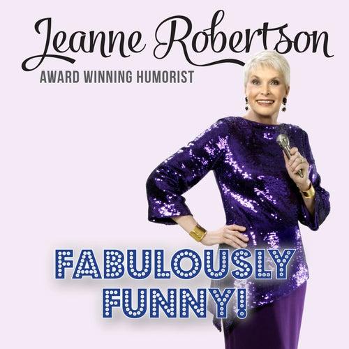 Fabulously Funny! by Jeanne Robertson