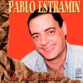 De Mis Amores de Pablo Estramín