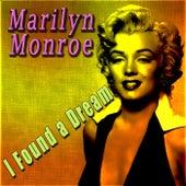 I Found a Dream von Marilyn Monroe